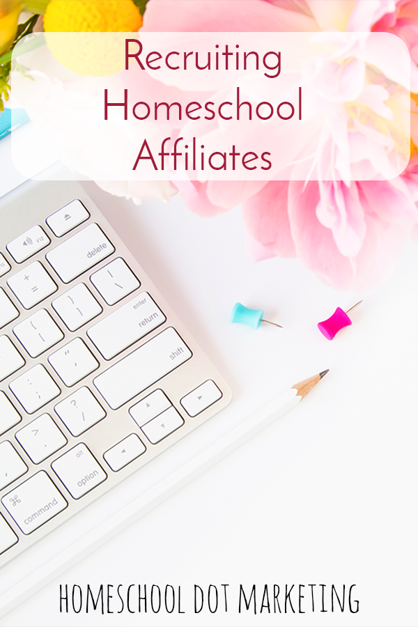 Affiliate Program Services • find and recruit homeschool affiliates